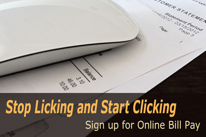 Bills with caption Stop Licking and Start Clicking Sign Up for Online Bill Pay